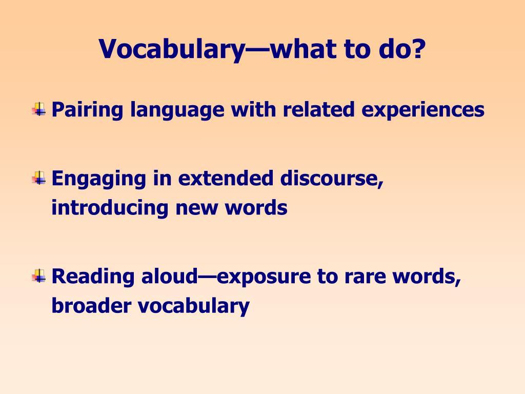Vocabulary—what to do?