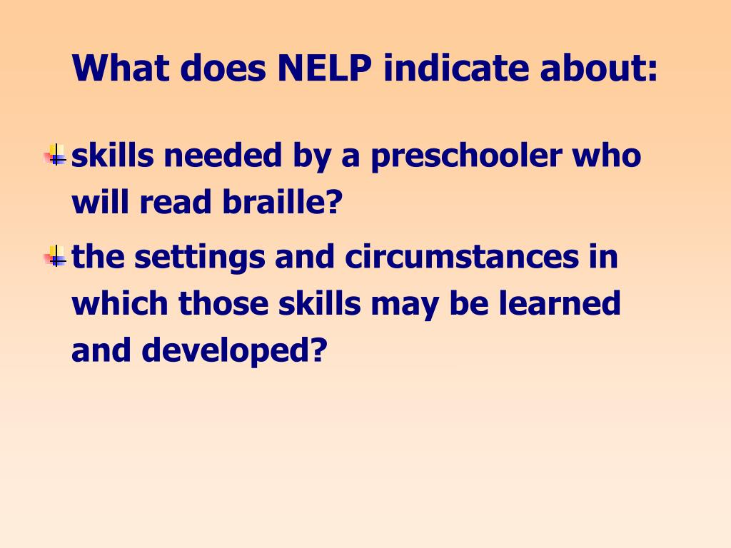 What does NELP indicate about: