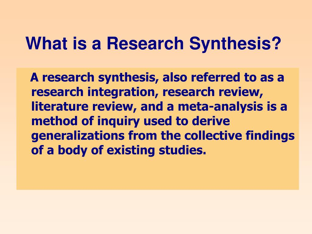 What is a Research Synthesis?