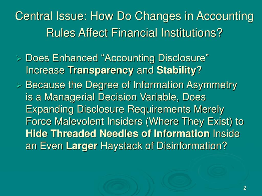 Central Issue: How Do Changes in Accounting Rules Affect Financial Institutions?