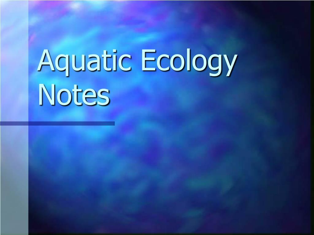 aquatic ecology notes l.