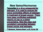 new items hormones