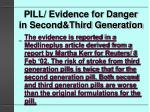 pill evidence for danger in second third generation