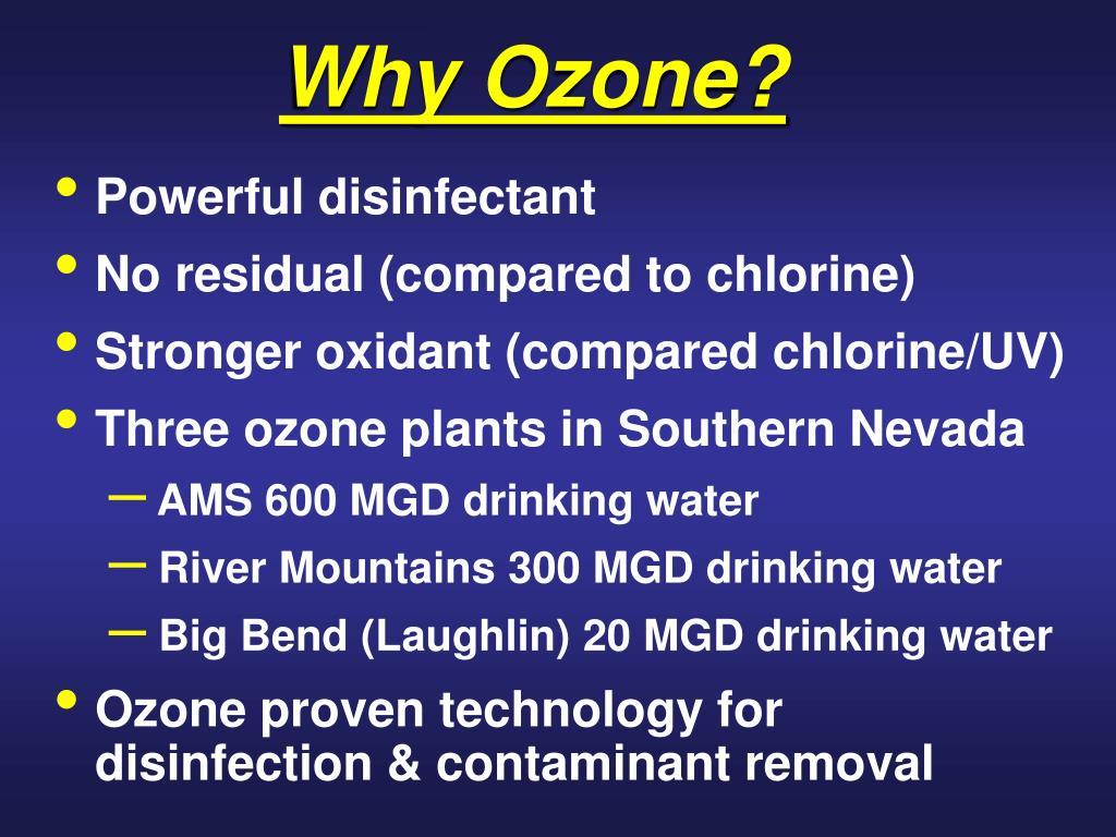 Why Ozone?