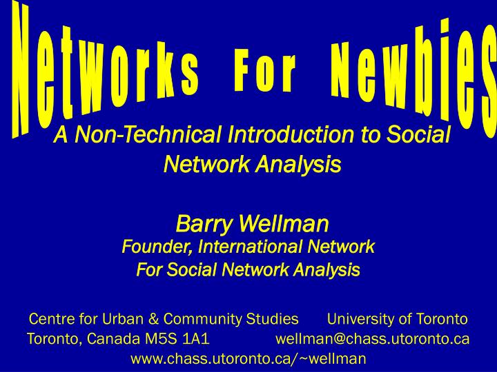 a non technical introduction to social network analysis barry wellman n.