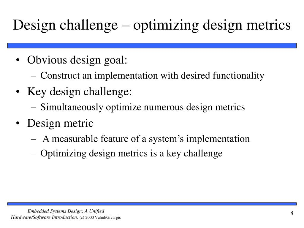 Design challenge – optimizing design metrics