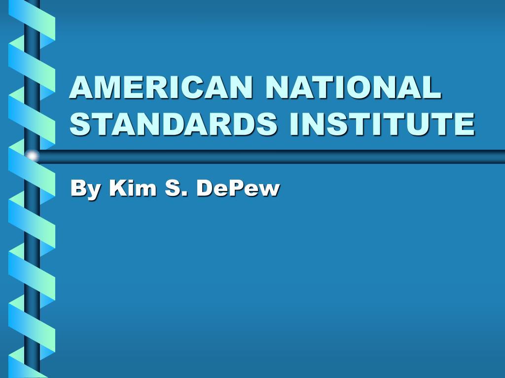 american national standards institute l.