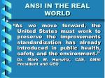 ansi in the real world