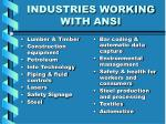 industries working with ansi