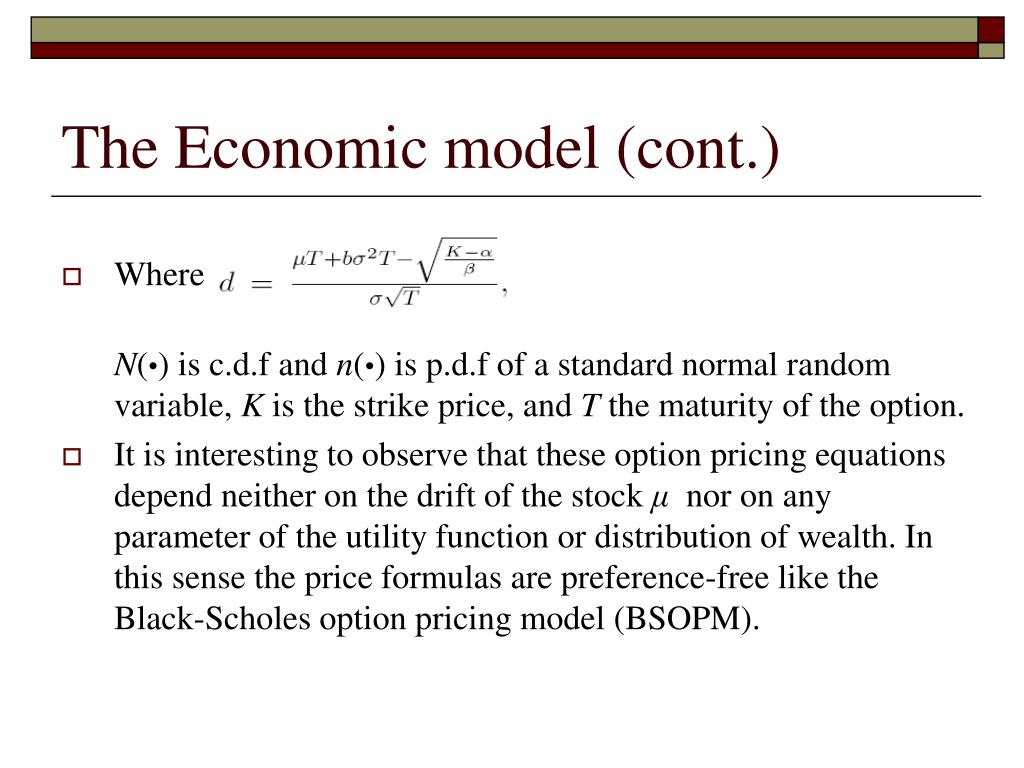 The Economic model (cont.)