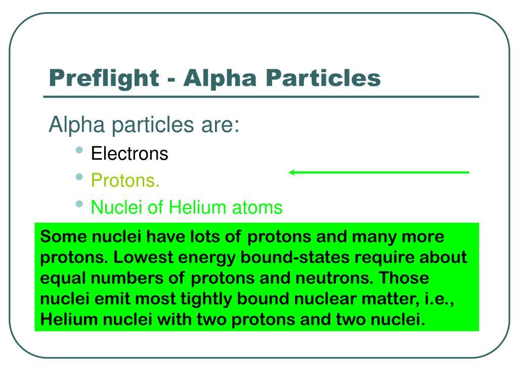 Preflight - Alpha Particles
