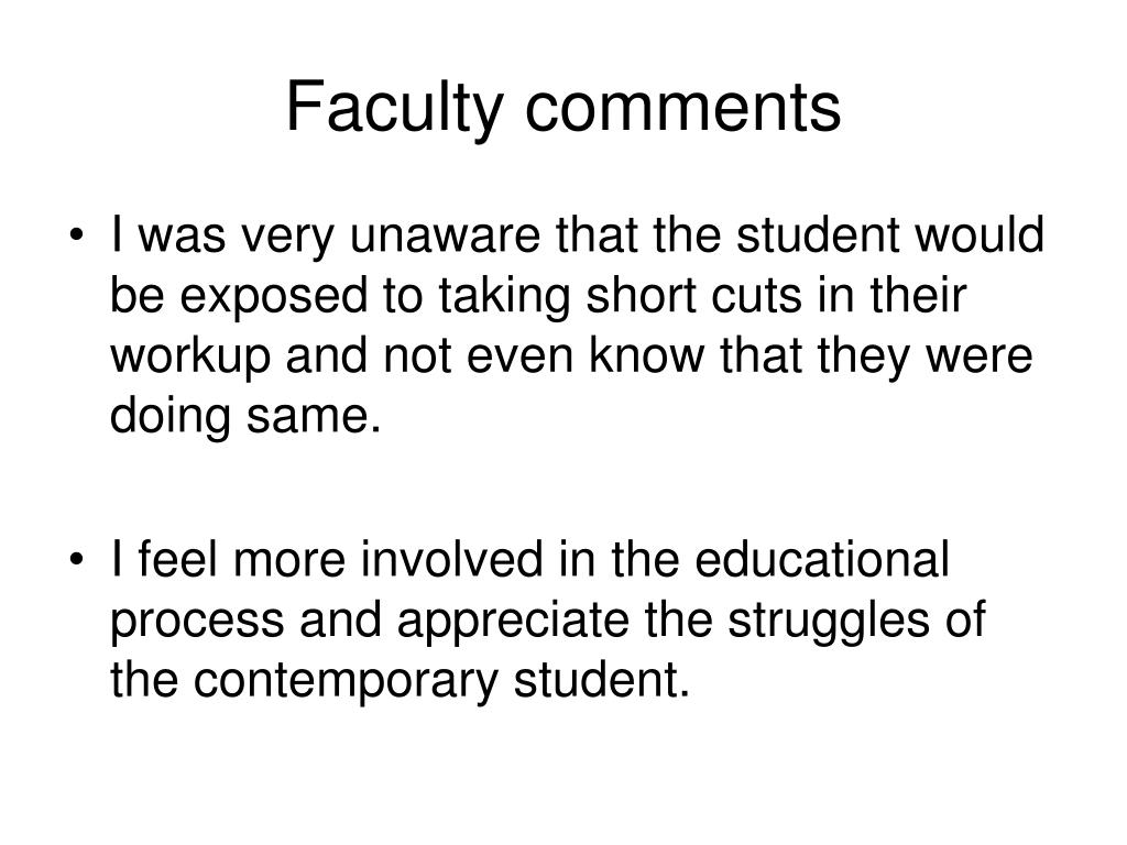 Faculty comments