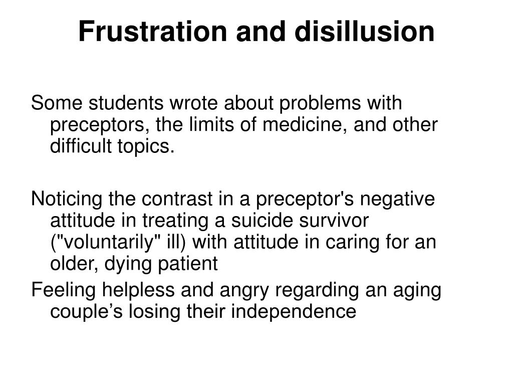 Frustration and disillusion