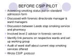 before csip pilot