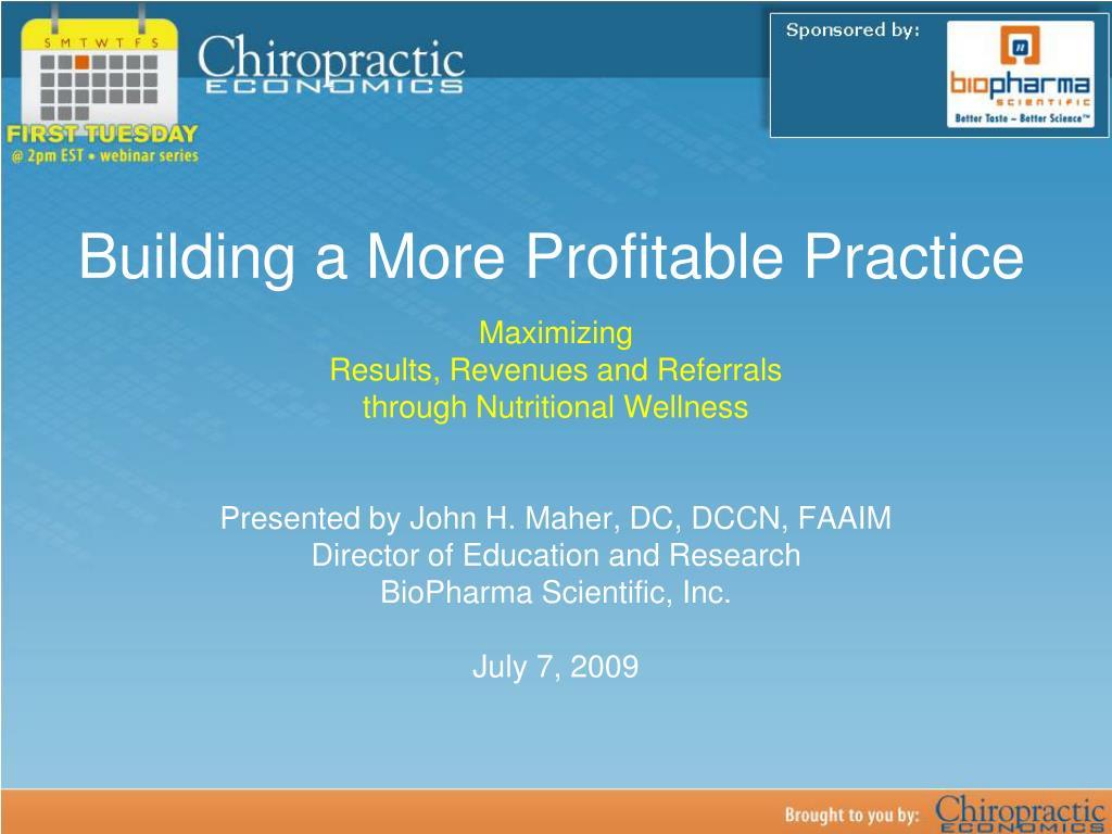 building a more profitable practice l.