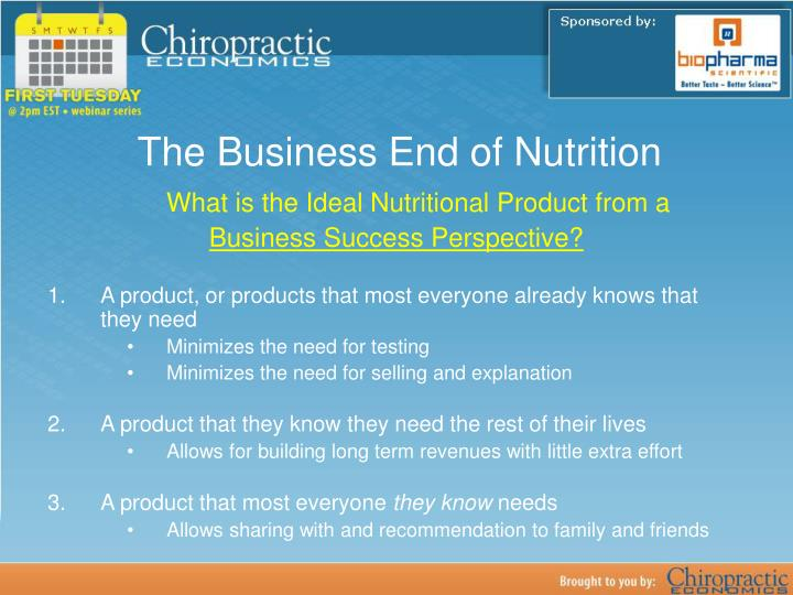The Business End of Nutrition