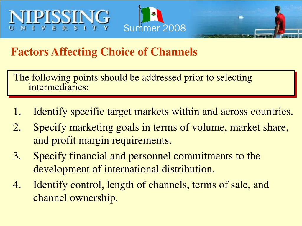 Factors Affecting Choice of Channels