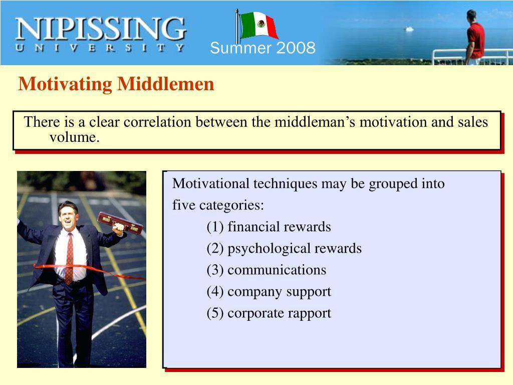 Motivating Middlemen