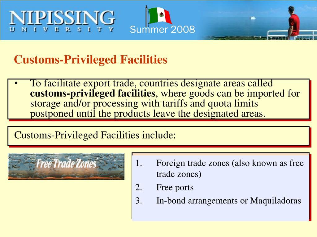 Customs-Privileged Facilities