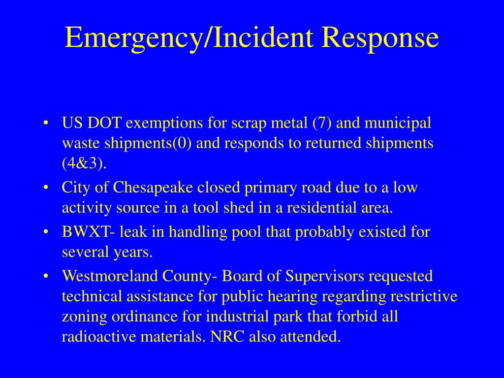 Emergency/Incident Response
