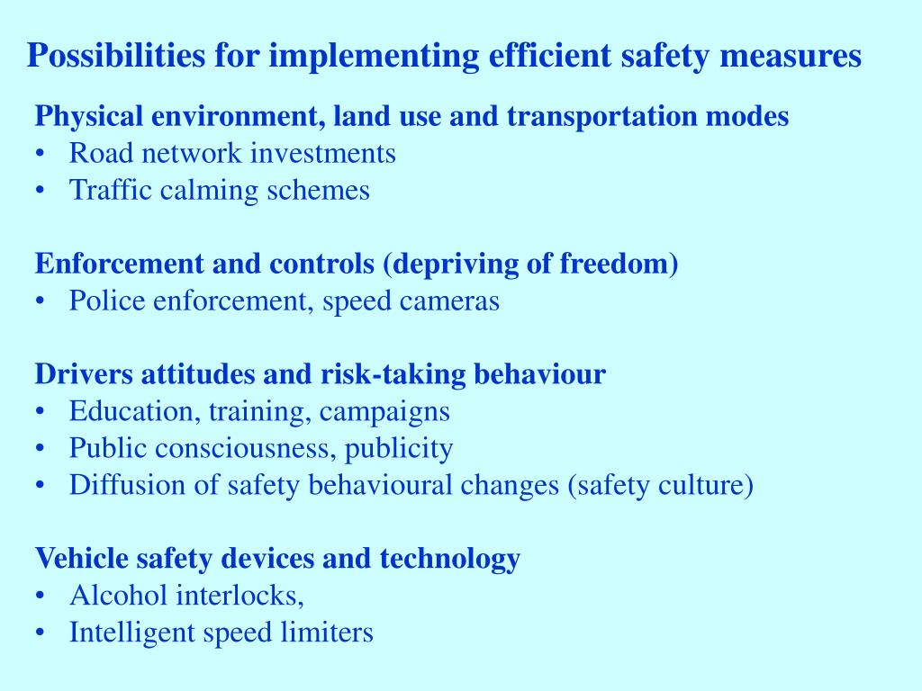 Possibilities for implementing efficient safety measures