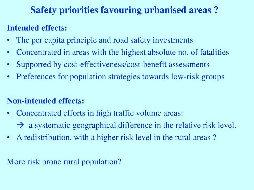 Safety priorities favouring urbanised areas ?