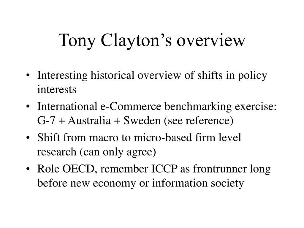 Tony Clayton's overview