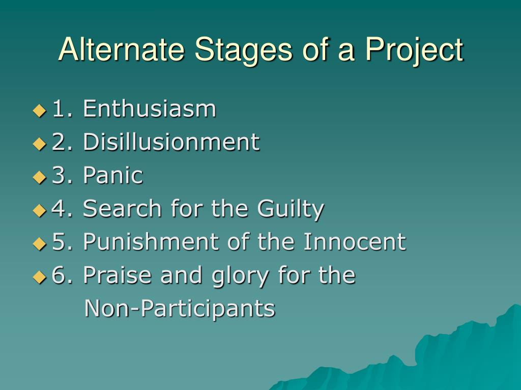 Alternate Stages of a Project