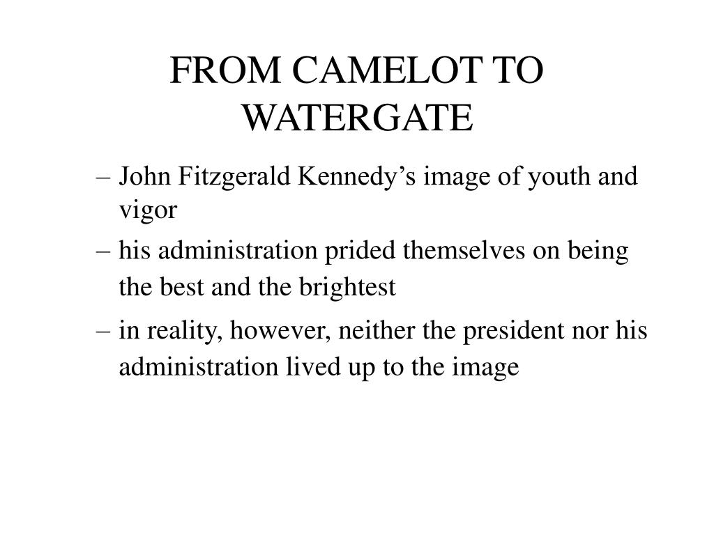 from camelot to watergate l.
