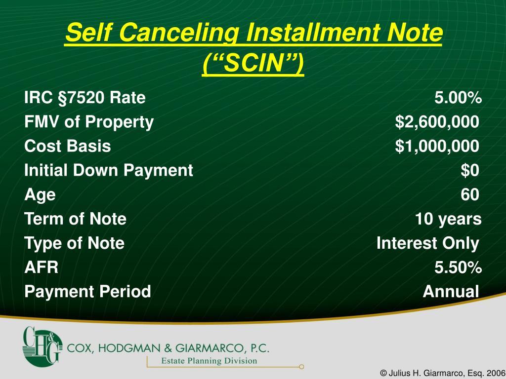 "Self Canceling Installment Note (""SCIN"")"