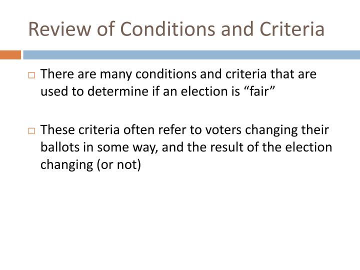 Review of conditions and criteria