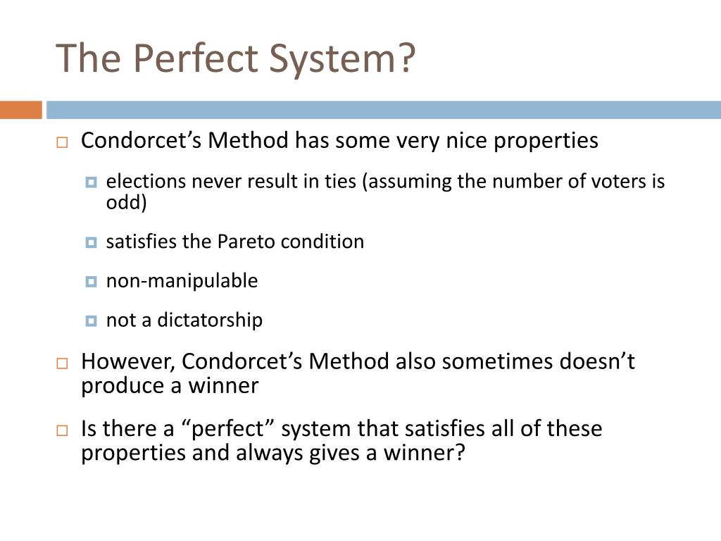 The Perfect System?
