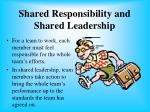 shared responsibility and shared leadership