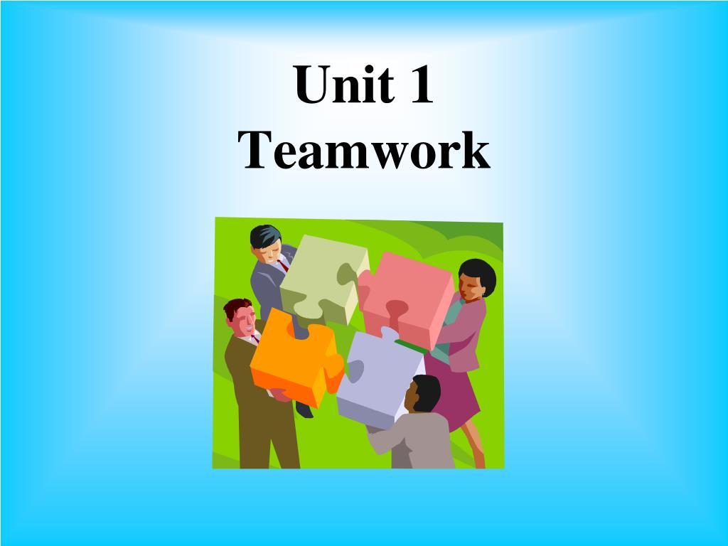 unit 1 teamwork l.