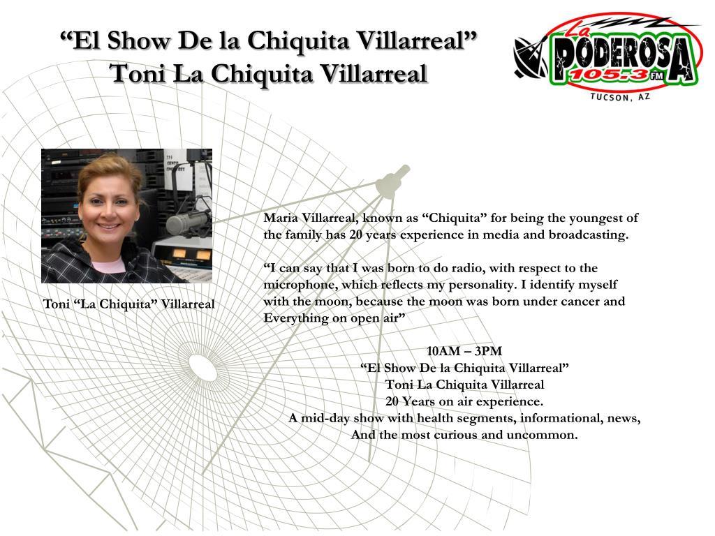 """""""El Show De la Chiquita Villarreal"""""""