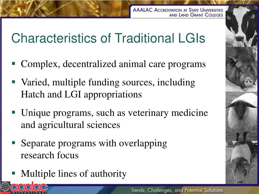 Characteristics of Traditional LGIs