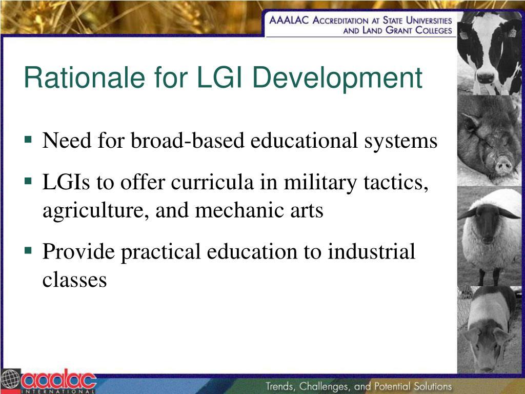 Rationale for LGI Development