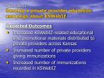 action item 2 develop a private provider education campaign about kswebiz11