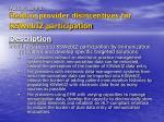 action item 3 reduce provider disincentives for kswebiz participation