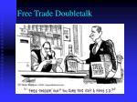 free trade doubletalk