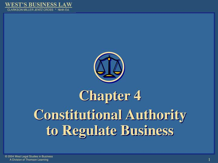 chapter 4 constitutional authority to regulate business n.