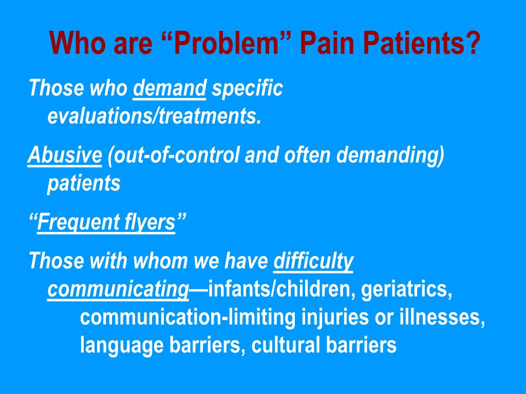 """Who are """"Problem"""" Pain Patients?"""