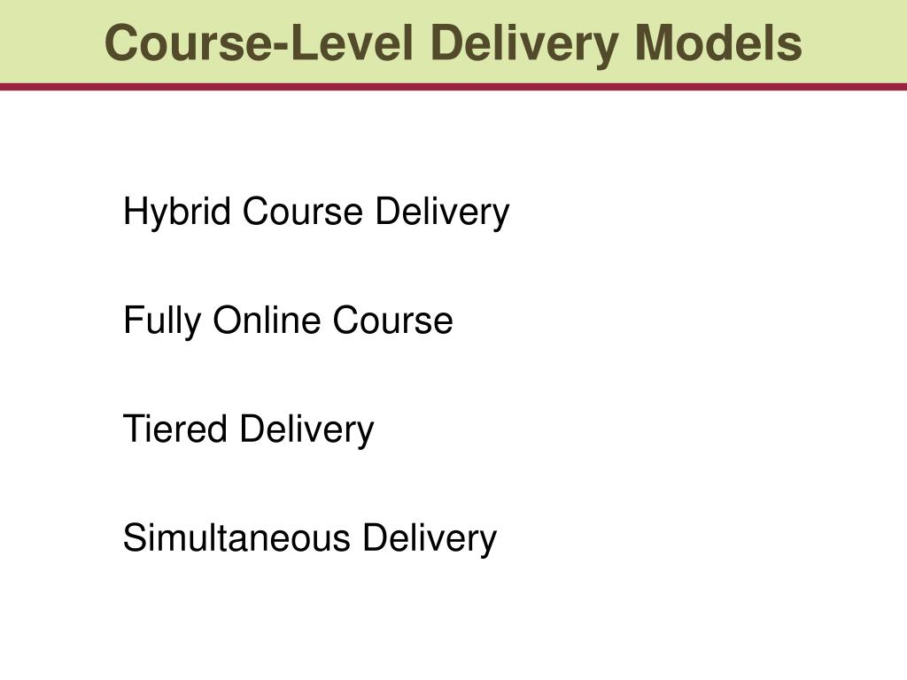 Course-Level Delivery Models