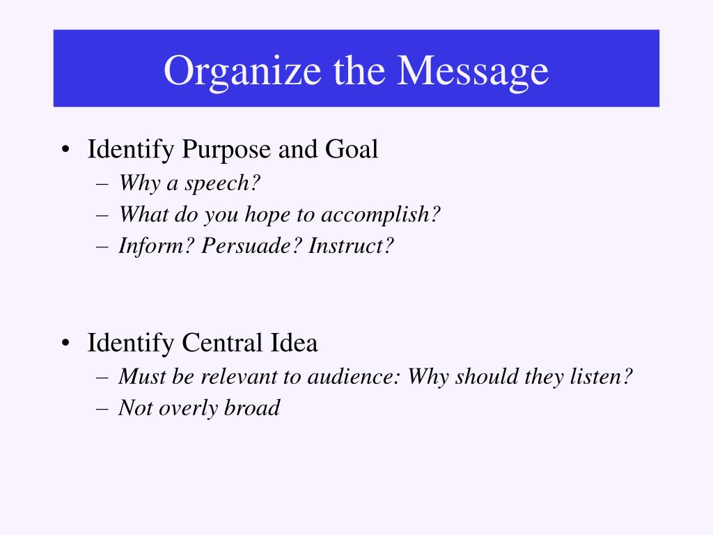 Organize the Message