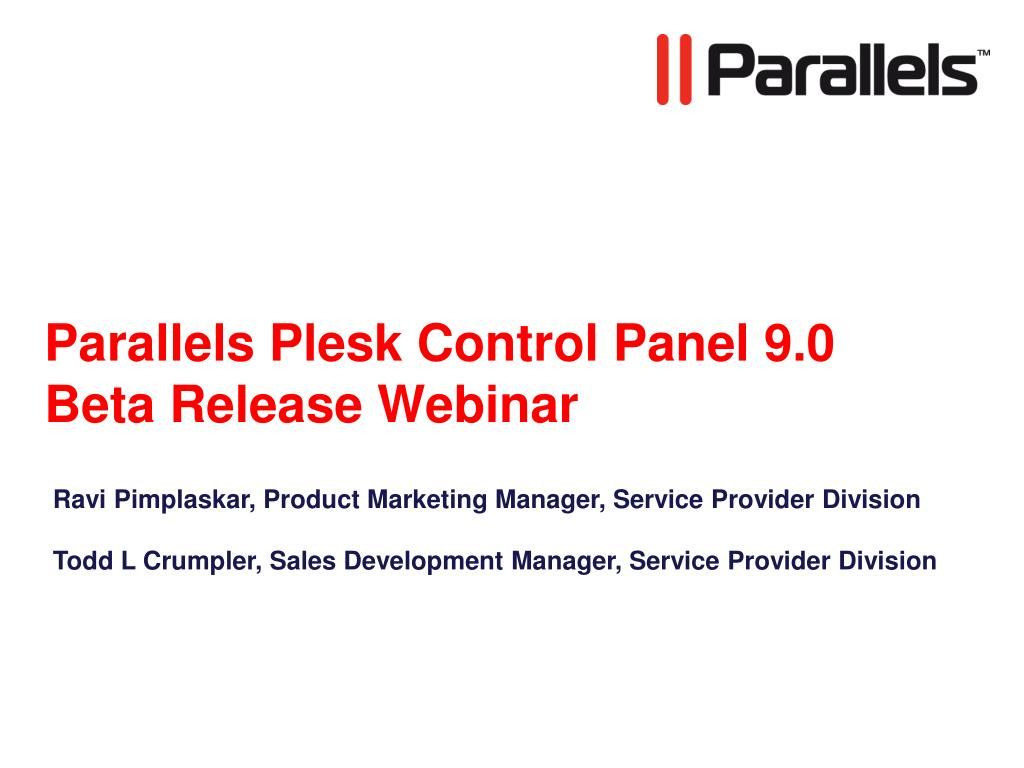 parallels plesk control panel 9 0 beta release webinar l.