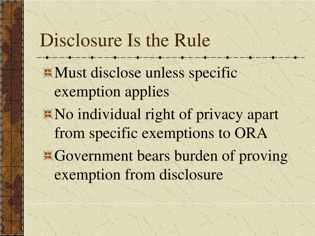 Disclosure Is the Rule