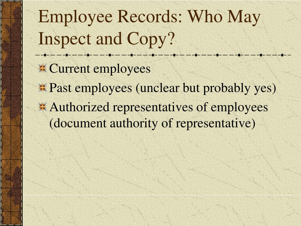 Employee Records: Who May Inspect and Copy?