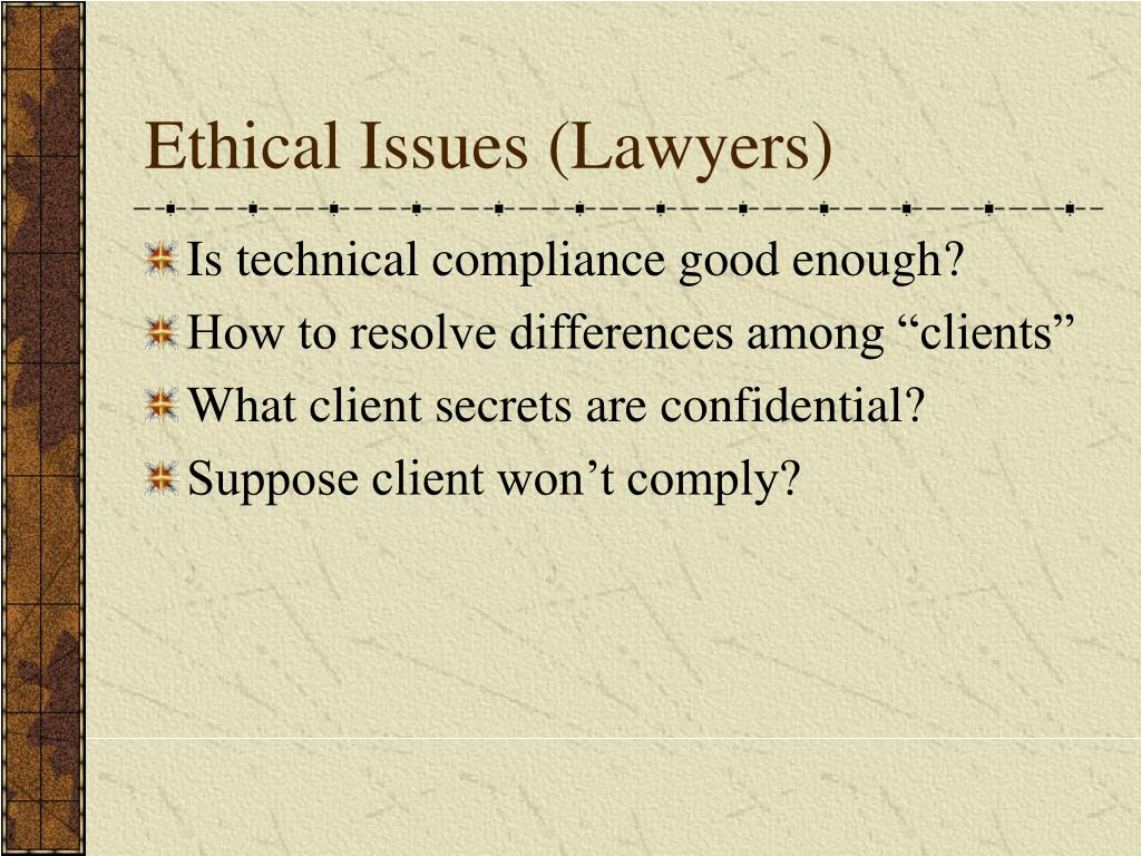 Ethical Issues (Lawyers)