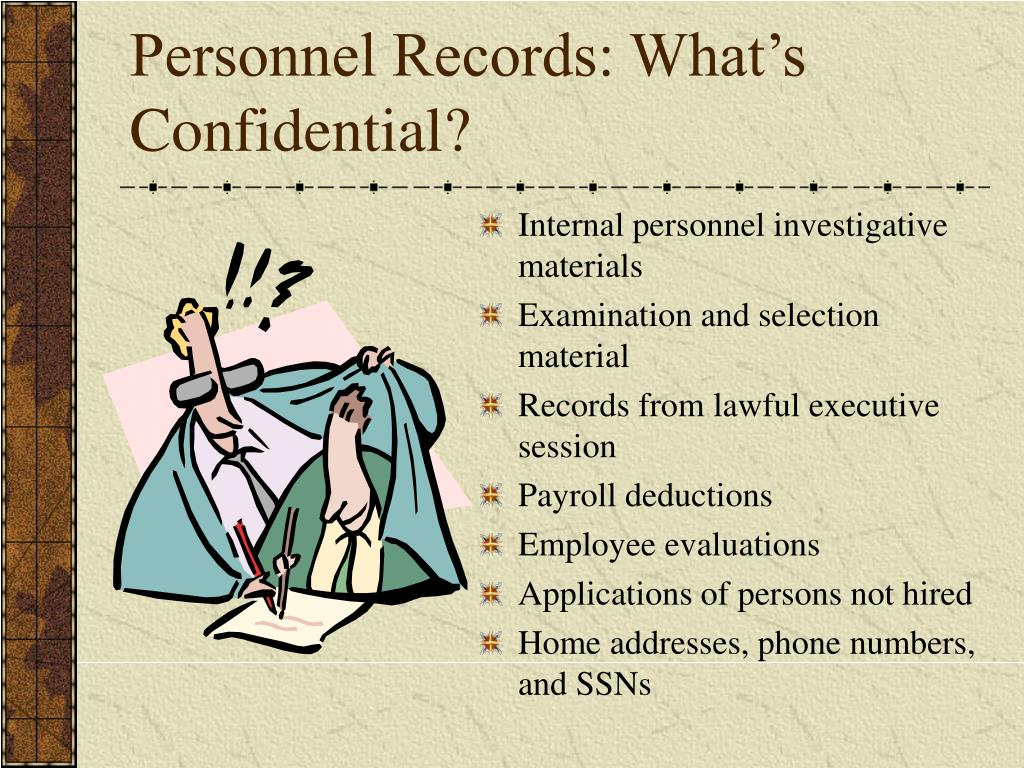 Personnel Records: What's Confidential?