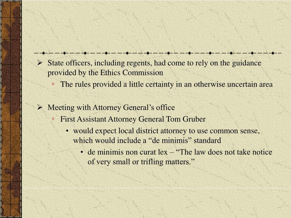 State officers, including regents, had come to rely on the guidance provided by the Ethics Commission